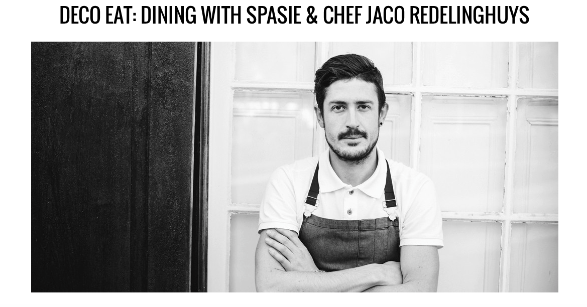 Dining with Spasie and Chef Jaco on Elle DECO online. *Image courtesy of Elle DECO online.